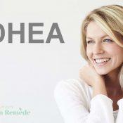 DHEA : bienfaits, propriétés, vertus, posologie, avis (guide complet)